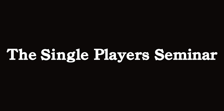 the single players seminar
